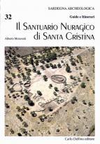 Il Santuario Nuragico di Santa Cristina - Guide Delfino Editore